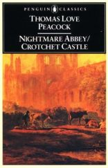 Nightmare Abbey / Crotchet Castle